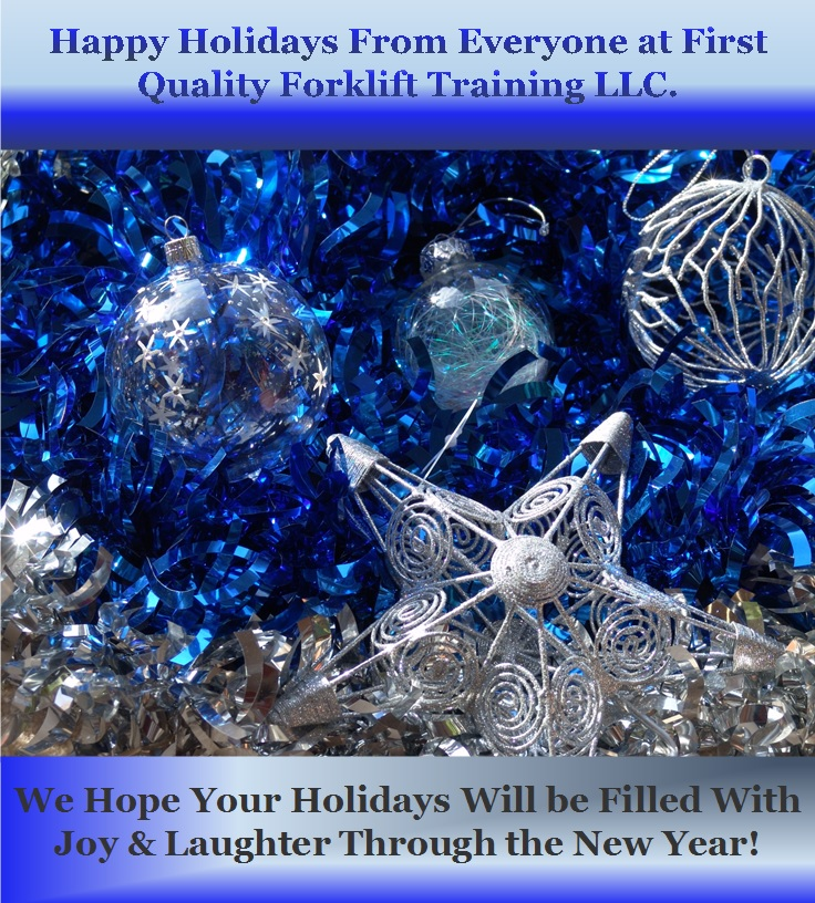Happy Holidays From First Quality Forklift Training LLC
