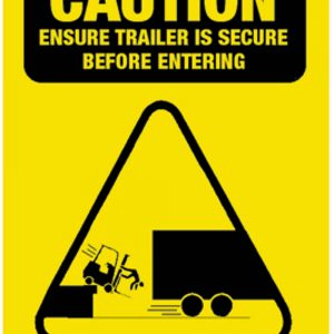 Caution Secure Trailer Safety Sign